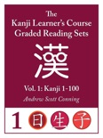 Kanji Learner's Course Graded Reading Sets, Vol. 1 book summary, reviews and download