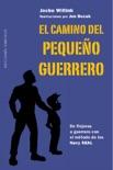 El camino del pequeño guerrero book summary, reviews and downlod