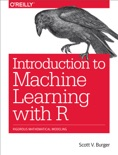 Introduction to Machine Learning with R book summary, reviews and download