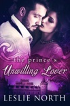 The Prince's Unwilling Lover book summary, reviews and downlod
