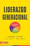 Liderazgo Generacional book summary, reviews and download