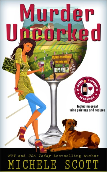Murder Uncorked by Michele Scott Book Summary, Reviews and E-Book Download