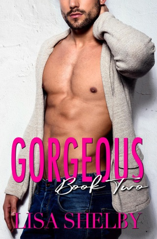 Gorgeous: Book Two by Lisa Shelby E-Book Download