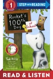 Rocket's 100th Day of School: Read & Listen Edition book summary, reviews and download