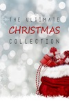 The Ultimate Christmas Collection: 150+ authors & 400+ Christmas Novels, Stories, Poems, Carols & Legends book summary, reviews and downlod