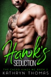 Hawk's Seduction book summary, reviews and downlod