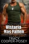 Vistaria Has Fallen book summary, reviews and download