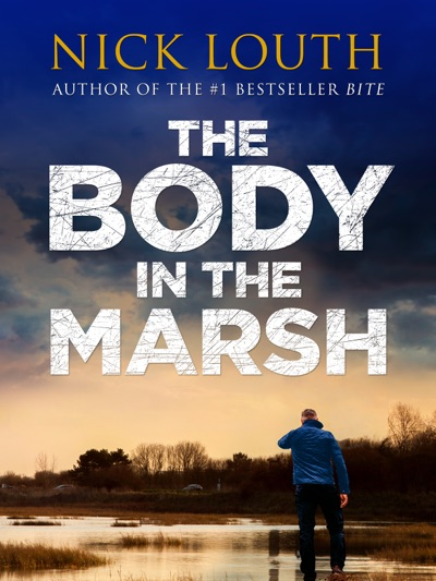 The Body in the Marsh by Nick Louth Book Summary, Reviews and E-Book Download