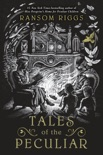 Tales of the Peculiar book summary, reviews and downlod
