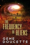 The Frequency of Aliens book summary, reviews and downlod