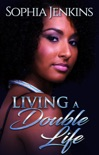 Living A Double Life book summary, reviews and download
