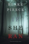 If She Ran (A Kate Wise Mystery—Book 3) book summary, reviews and download