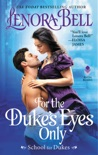 For the Duke's Eyes Only book summary, reviews and downlod