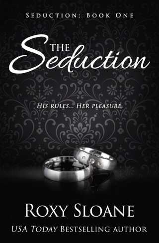 The Seduction by Roxy Sloane E-Book Download