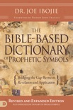 The Bible-Based Dictionary of Prophetic Symbols book summary, reviews and download