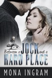 Between a Jock and a Hard Place book summary, reviews and downlod