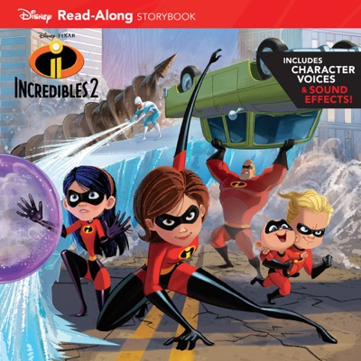 Incredibles 2 Read-Along Storybook by Disney Books Book Summary, Reviews and E-Book Download