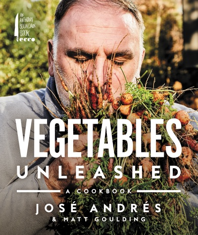 Vegetables Unleashed by José Andrés & Matt Goulding Book Summary, Reviews and E-Book Download