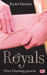 ROYALS - Prinz Charming gesucht book summary, reviews and downlod