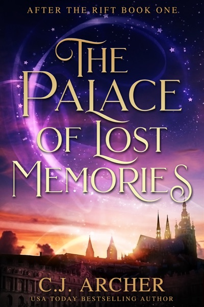 The Palace of Lost Memories by C.J. Archer Book Summary, Reviews and E-Book Download