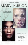 Pack Mary Kubica - Enero 2018 book summary, reviews and downlod