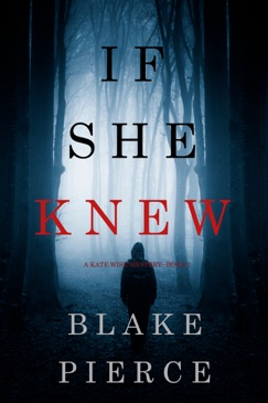 If She Knew (A Kate Wise Mystery—Book 1) E-Book Download