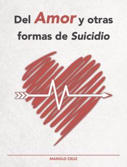 Del Amor y otras formas de Suicidio Resumen del Libro, Reseñas y Descarga de Libros Electrónicos