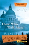 Those Who Walk Away book summary, reviews and downlod
