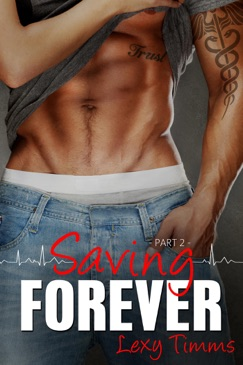 Saving Forever - Part 2 E-Book Download