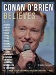 Conan O'Brien Believes - Conan O'Brien Quotes book summary, reviews and downlod