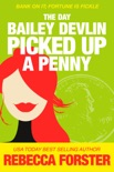 The Day Bailey Devlin Picked Up a Penny book summary, reviews and downlod