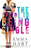 The Upside To Being Single book summary, reviews and downlod