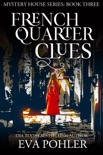 French Quarter Clues: Paranormal Women's Fiction book summary, reviews and downlod