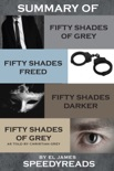 Summary of Fifty Shades of Grey, Fifty Shades Freed, Fifty Shades Darker, and Grey: Fifty Shades of Grey as told by Christian book summary, reviews and downlod