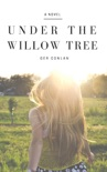 Under The Willow Tree book summary, reviews and download