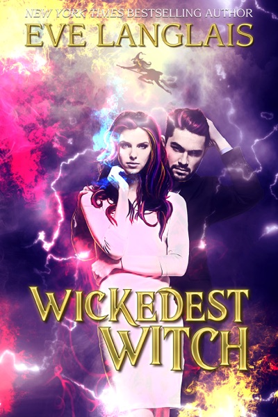 Wickedest Witch by Eve Langlais Book Summary, Reviews and E-Book Download