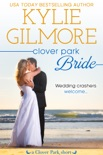 Clover Park Bride: Nico and Lily's Wedding book summary, reviews and downlod