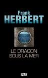Le dragon sous la mer book summary, reviews and downlod
