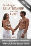 Leading a Relationship into the Light: simple but profound statements to renew relationships, free your mind, lighten the mood & warm your heart book summary, reviews and download