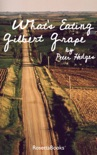 What's Eating Gilbert Grape book summary, reviews and download