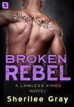 Broken Rebel book summary, reviews and downlod