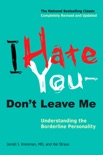 I Hate You--Don't Leave Me book summary, reviews and download