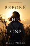 Before He Sins (A Mackenzie White Mystery—Book 7) book summary, reviews and downlod