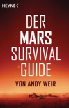 Der Mars Survival Guide book summary, reviews and downlod