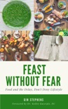 Feast Without Fear book summary, reviews and download