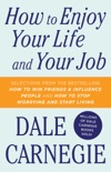 How To Enjoy Your Life And Your Job book summary, reviews and downlod