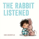The Rabbit Listened book summary, reviews and download