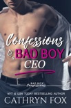 Confessions of a Bad Boy CEO book summary, reviews and download