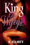 Kingpin Wifeys Part 2 book summary, reviews and download