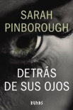 Detrás de sus ojos book summary, reviews and downlod